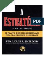 LOUIS P. SHELDON - A ESTRATÉGIA - O PLANO DOS HOMOSSEXUAIS PARA TRANSFORMAR A SOCIEDADE.docx