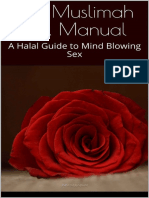 The Muslimah Sex Manual - A Halal Guide to Mind Blowing Sex