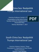 Thayer, South China Sea Realpolitik Trumps International Law