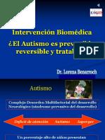 Intervencion Biomedica El Autismo Es Prevenible Reversible y Tratable Dra Lorena Benarroch