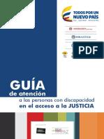 Guía de Atención a Las Personas Con Discapacidad en El Acceso a La Justicia