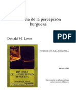 Historia de La Percepcion Burguesa, Lowe