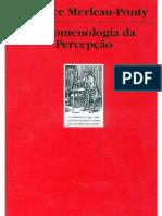 Merleau_Ponty_Maurice_Fenomenologia_da_percepção_1999.pdf