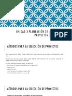 Unidad 3 Planeación de Proyectos