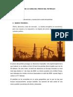 Causas y Consecuencias de La Caida Del Precio Del Petroleo