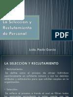 La Selección y Reclutamiento de Personal