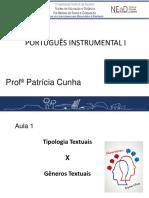 1. Aula - Gêneros textuais x Tipologia Textual.ppt