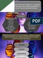 penentuan_kadar_NaCl_dan_Ca_dalam_telur_dan_air_sadah[1].ppsx