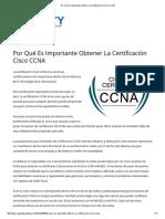 Por Qué Es Importante Obtener La Certificación Cisco CCNA