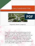The Preliminary Subdivision Plan