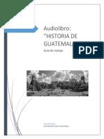 Guía Audiolibro Historia de Guatemala
