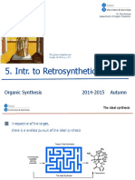 5. Organic Synthesis. Introduction to Retrosynthetic Analysis