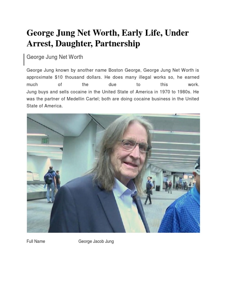 George Jung Net Worth Early Life Under Arrest Daughter
