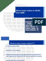 Show Cause Notice to ADAG