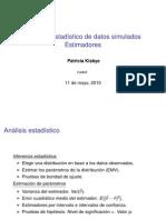 Analisis Estadistico de Loa Datos Simulados Estimadores