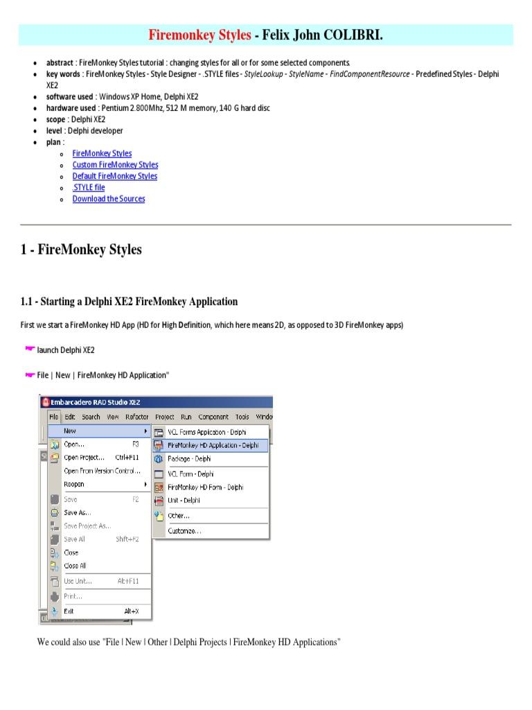 Firemonkey Styles - Felix John COLIBRI | Computing | Tecnología