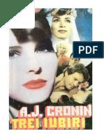 Trei Iubiri - A.J. Cronin