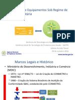 SEMINÁRIO DISPOSITIVOS MÉDICOS - Certificação de Equipamentos Sob Regime de Vigilância Sanitária .pptx