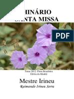 Mestre Irineu - A Santa Missa