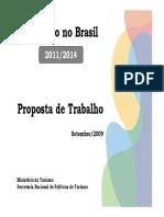 Apresentaxo MTur - Turismo No Brasil - Proposta de Trabalho