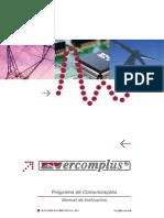 Ercomplus Programa de Comunicações Manual de Instruções ZIV GRID AUTOMATION, S.L. 2011 PCOM0710Av05