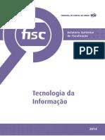 TCU Relatório Sistêmico de Fiscalização de TI 2015