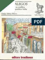 RIBEIRO, Gladys S. Mata Galegos, Os Portugueses e Os Conflitos de Trabalho Na República Velha