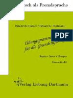 Deutsch Als Fremdsprache. Bungsgrammatik f r Die Grundstufe, Neue Rechtschreibung, Regeln, Listen, Bungen A2-B2 Text
