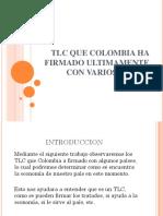 Tlc Que Colombia a Firmado