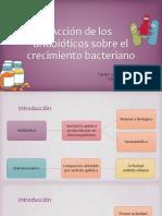 Acción de Los Antibióticos Sobre El Crecimiento Bacteriano