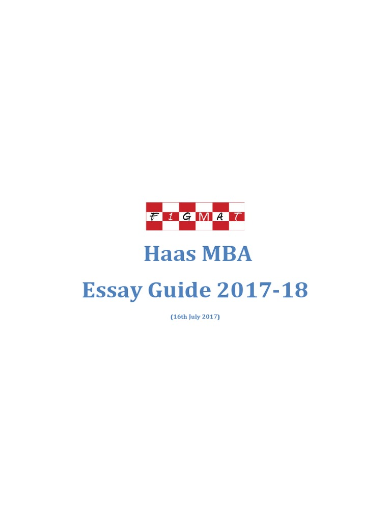 Haas MBA Essay Guide_2017_18 | Artificial Intelligence | Technology