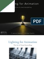 Jasmine Katatikarn & Michael Tanzillo. Lighting for Animation