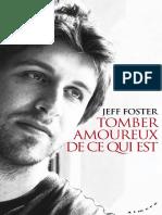 Jeff Foster - Tomber Amoureux de Ce Qui Est