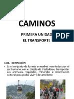 Caminos 01 (El Trasnporte)