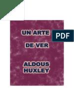 Arte de Ver - Aldous Huxley
