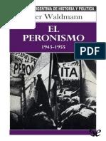 [Biblioteca Argentina de Historia y Politica 04] Waldmann, Peter - El Peronismo 1943-1955 [39517] (r1.0)