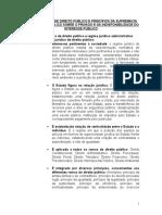 Regime Jurídico de Direito Público e Princípios Da Supremacia Do Interesse Público Sobre o Privado e Da Indisponibilidade Do Interesse Público