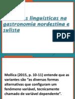 Sociolinguística Variantes Linguísticas Na Gastronomia Nordestina e Sulista Transparência