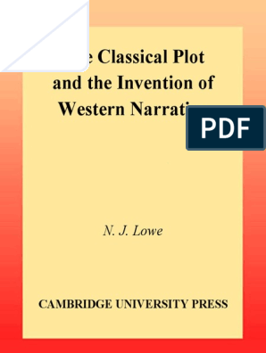 N J Lowe The Classical Plot Plot Narrative Narrative