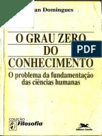335230327 O Grau Zero Do Conhecimento Ivan Domingues PDF