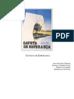 Gaveta de Esperanca (Psicografia Chico Xavier - Espirito Laurinho)