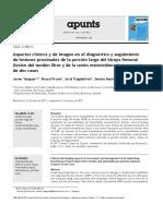 Aspectos Clínicos y de Imagen en El Diagnóstico y Seguimiento de Lesiones Proximales de La Porción Larga Del Bíceps Femoral (Lesión Del Tendón Libre y de La Unión Miotendinosa). a Propósito de Dos Casos