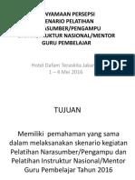 Pengtr Penyamaan Persepsi Skenario NS in. 1-4 Mei 2016 Hotel Dafam Jkt