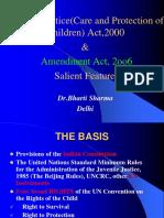 Salient Features of J J Act, 2000 & Amendment Act, 20006 (1)