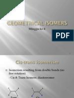 Kuliah Mg 4 Geometric Isomers 160915