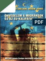 Önvédelem a Migránsok És Az Eu-Kalifátus Ellen
