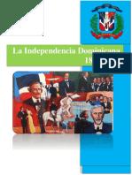 La Independencia Dominicana