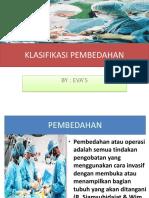 KLASIFIKASI_PEMBEDAHAN.pptx;filename= UTF-8''KLASIFIKASI PEMBEDAHAN.pptx