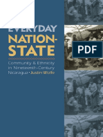 Justin Wolfe-The Everyday Nation-State_ Community & Ethnicity in Nineteenth-Century Nicaragua-U of Nebraska Press (2007)