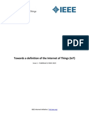 IEEE IoT Towards Definition Internet of Things Issue1 14MAY15